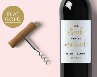 Gold Wedding Wine Label-Wedding Label-Wine Label-Editable Wine Label-PDF-Instant Download-Eat Drink and Be Married-#SN022_WLG3