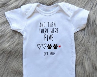 509b43267 And then there were Five | Pregnancy Announcement Onesie® | Personalized |  Custom Announcement | Pregnancy Reveal New Family Member | Dogs