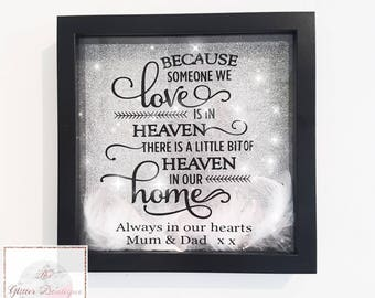 Because someone we love is in heaven glitter quoted frame - love - family- friends - angels - wings