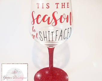 Tis The Season Sweary Glitter Wine Glass - Christmas Gift