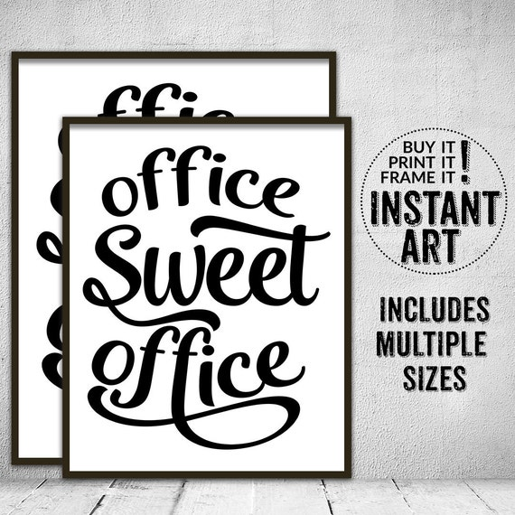 office sweet office work printables • typography print • poster prints •  square print • square printables • office decor • work wall art