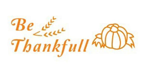 Be Thankfull Self Inking Stamp -22 Trodat 4911 Thanks Giving Stamp, Thanks Stamp, Thanks Giving Gift Stamp, Greetings Stamp, Thankful Stamp