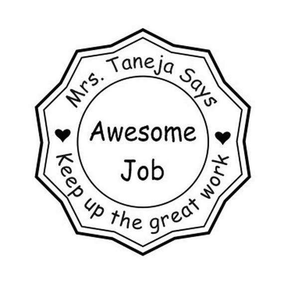 Teacher Stamp Awesome Job Keep Up The Great Work Custom