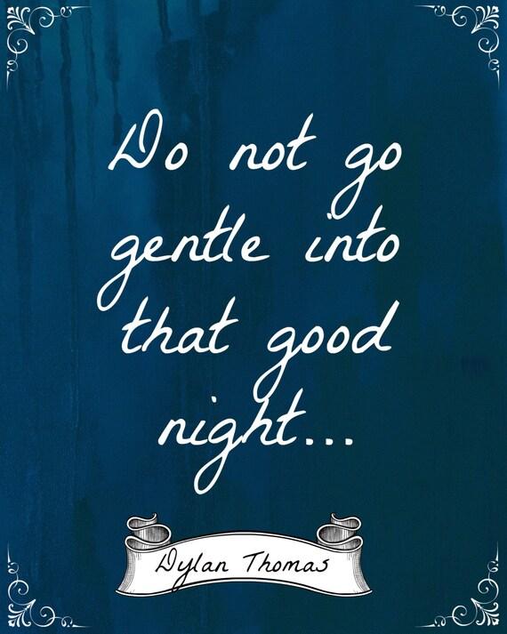 Dylan Thomas Nie Jechać łagodnie Do że Dobranoc Wiersz Cytat Cyfrowy Plakat