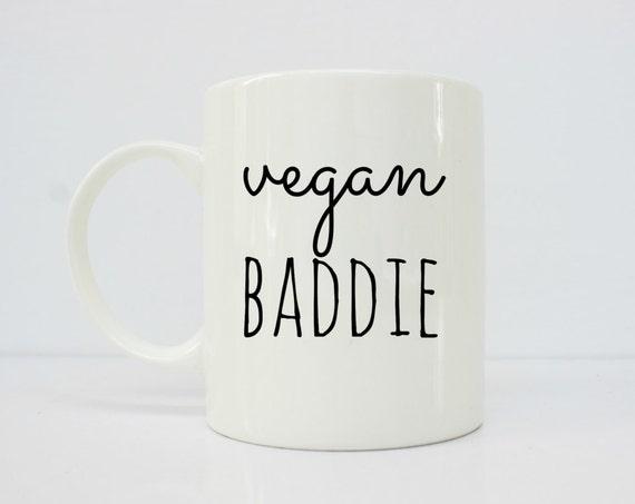 Vegan baddie mug - vegan gift - vegan - health - vegan girl - plant based- latina -latinx