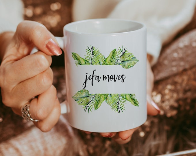 Featured listing image: Jefa Moves- latina - latina art - taza de cafe - latinx - latinx gift - latina gift - afrolatina - jefa- money moves - boss babe