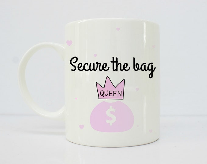 Secure the bag mug - melanin - Brown - latina - latinx-  girlfriend gift -afrolatina - coffee mug - gift for her - boss babe - boss gift