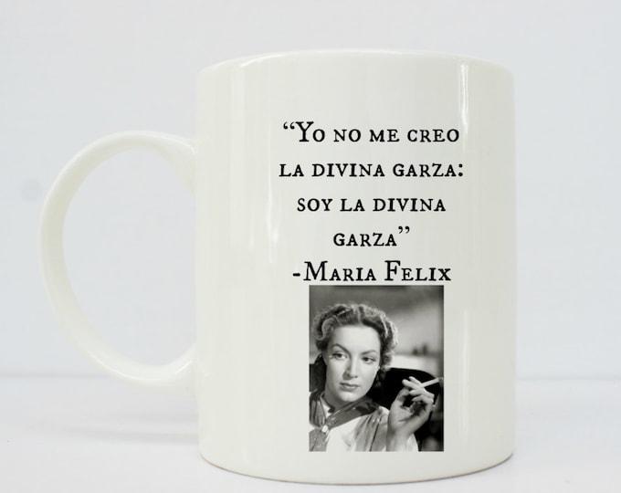 Maria Felix - Maria Feliz mug- mexican art - latina - latina art - latinx
