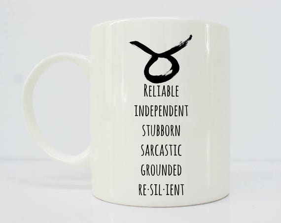 Taurus mug - Taurus - Horoscope mug  - Taurus Coffee Mug - Taurus Gift - Zodiac Gift - Astrology