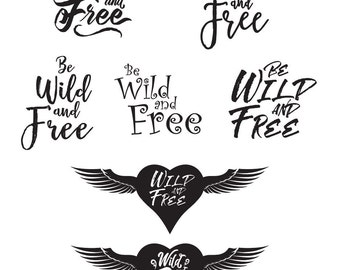 Wild & Free Text and Heart - File Download - svg, png, dxf, eps, jpeg file formats