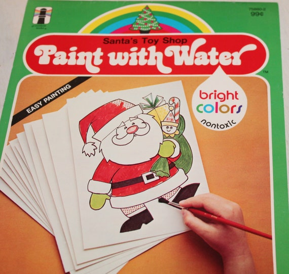 Vintage Paint with Water Santa Painting book - Color book by Santa Toy Shop  - 1975 The Rainbow works