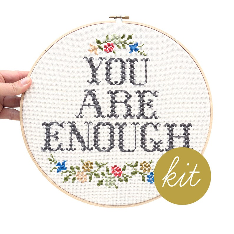 Large Modern Cross Stitch Kit You Are Enough