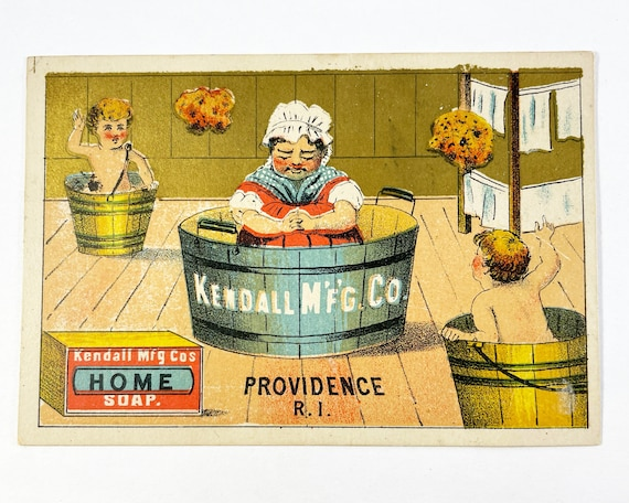 """Antique Trade Card Kendall Mfg. Co. """"Home Soap"""" Woman and Kids in Tubs, Providence, Rhode Island"""