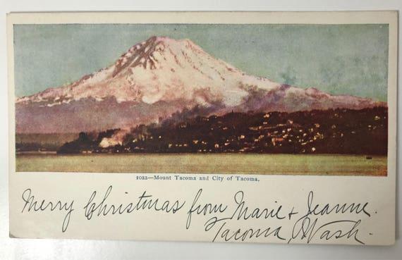Antique Mt. Tacoma Postcard - Undivided Back 1904 - Mt. Rainier - Tacoma Washington State