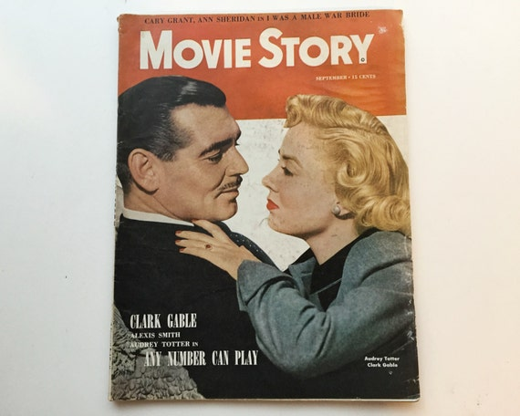 Movie Story Magazine September 1949 - Cover Clark Gable & Audrey Totter - Vintage Movie Magazine - Inside Cary Grant and Burt Lancaster