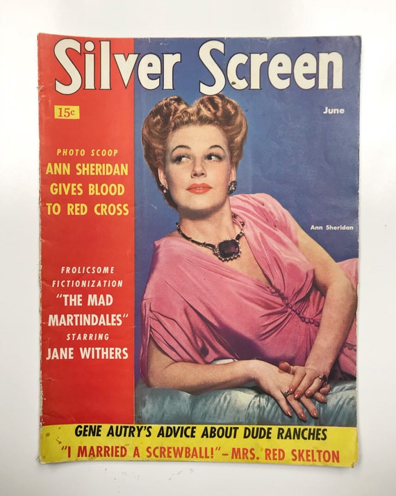 Silver Screen Magazine June 1942 - Cover Anne Sheridan - Vintage Movie Magazine - Lucille Ball & Susan Hayward