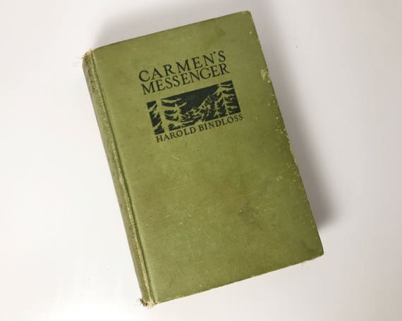 Antiquarian Book: Carmen's Messenger by Harold Bindloss - Color Frontispiece -