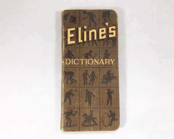 Eline's Vest Pocket Dictionary from Eline's Pure Milk Chocolate, 1923 Milwaukee, Illustrated
