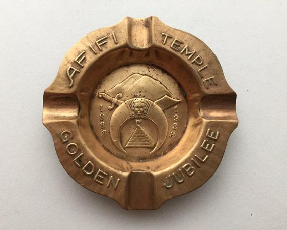 Vintage Shriner's Brass Ashtray - AFIF Temple Golden Jubilee Ash Tray - 1888 to 1938 - Tacoma Washington Chapter - Masonic Memorabilia
