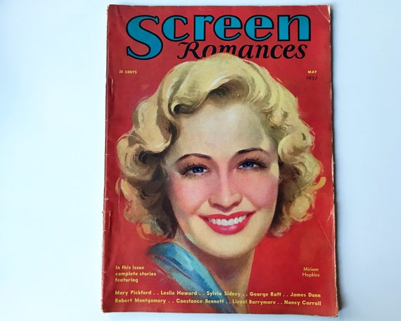 Screen Romances Magazine May 1933 - Cover Miriam Hopkins - Vintage Movie Magazine - Inside Leslie Howard, William Powell, Myrna Loy