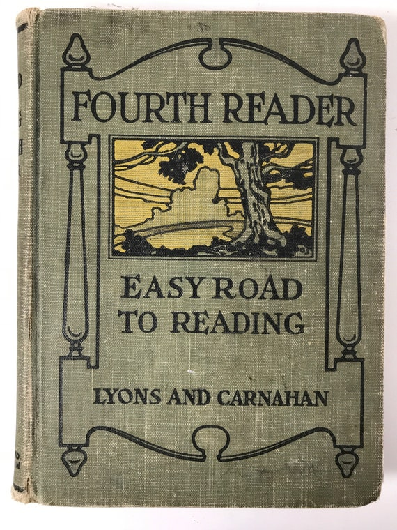Easy Road to Reading by Carrie J. Smith - Illustrator Gertrude Spaller - 1918
