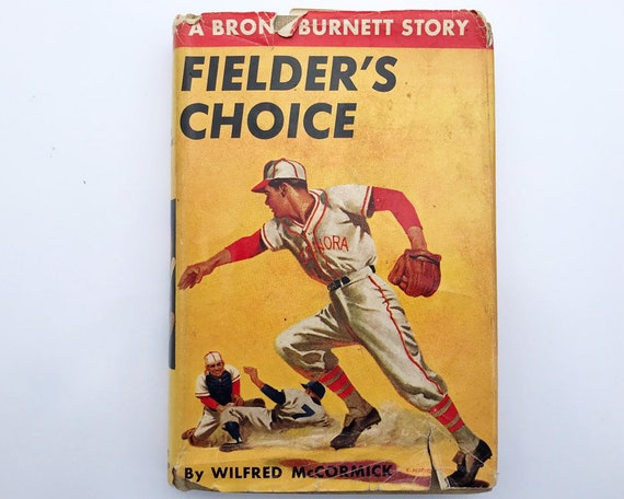 Fielder's Choice, A Bronc Burnett Story by Wilfred McCormick - Baseball