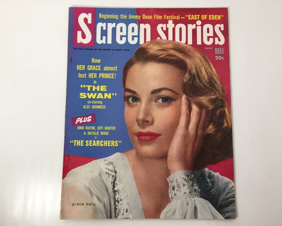 Screen Stories Magazine June 1956 - Cover Grace Kelly - Vintage Movie Magazine - Inside James Dean, John Wayne & James Stewart