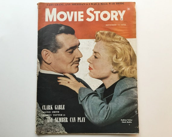 Movie Story Magazine September 1949 - Cover Clark Gable and Audrey Totter - Vintage Movie Magazine - Inside Cary Grant & Burt Lancaster