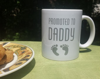 Father's Day Mug   Gift For Dad   Fathers Day Gift    Gift For Dad   New Dad   Promoted To Daddy   Baby Announcement