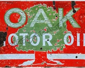 Vintage Style quot Oak - Motor Oil quot Metal Sign, Rusted