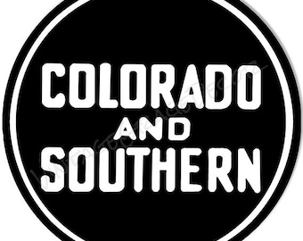 """Vintage Style """" Colorado And Southern Railroad """" Advertising Metal Sign"""