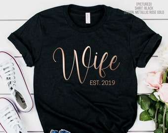Personalized Wife Shirt   Anniversary Year   Bride Tee   Mrs Tshirt   Newlyweds   Honeymoon   Custom Wedding Gift   Bridal Shower   Engaged
