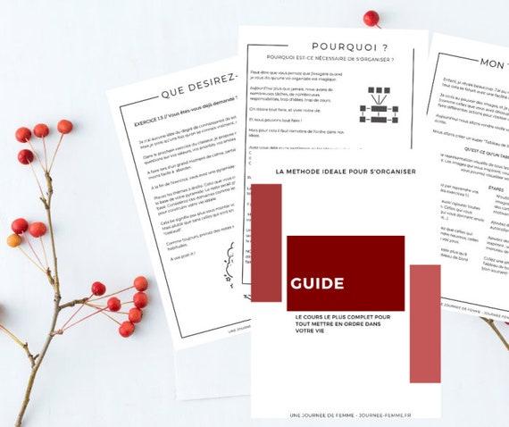 La méthode idéale pour s'organiser, Cours, Livre, Méthode, Worbook, Imprimés, Printable, Imprimables, Format A4 21cmx29,7cm, PDF