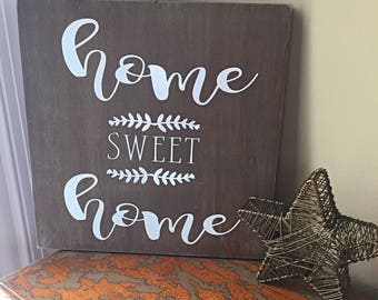 Home Sweet Home rustic wood sign