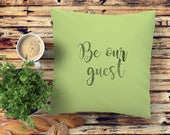 Be our guest! Quote pillo...