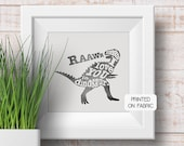 Quote for Baby or boys room, with dinosaur illustration. Handprinted fabric art print. Gift for birthdays, new baby or as nursery decor.