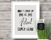 Personalized Art print with boy name and super hero quote. Original present for a Baby shower, a Kids Birthday or Nursery Decor.