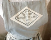 Farmhouse quote apron in linen cotton, in vintage graphic! The secret ingredient is always love!A prefect family gift