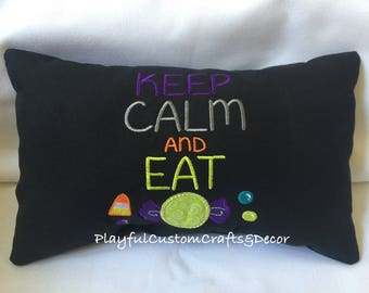 Keep Calm & Eat Candy Embroidered Decorative Throw Pillow