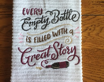 Every Empty Bottle...Embroidered White Bar Towel