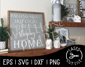Cozy Winter Christmas Sign Staying Home Laser Cut File for Glowforge Epilog Projects Laser Cutting Download