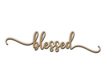 blessed Cutout, blessed Wood Cutout, Wreath Maker, Nursery Decor, Wood word, Laser Cut words, Wedding cutout, Gallery Wall words, craft word