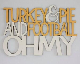TURKEY & PIE - Unfinished Wood Sign
