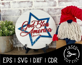 Patriotic July Independence Day USA God Bless America Signs Laser Cut File for Glowforge Epilog Projects Laser Cutting Download