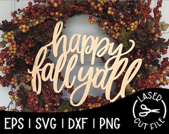 Happy Fall Yall Sign Cutout Laser Cut File for Glowforge Epilog Projects Laser Cutting Download