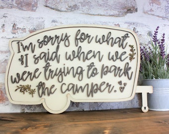 Im Sorry For What I Said When We Were Trying To Park The Camper Laser SVG Cut File for Glowforge Epilog Projects Laser Cutting Download