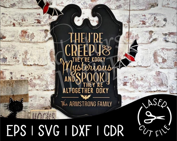 Featured listing image: Theyre Spooky and Theyre Kooky Altogether Ooky Halloween Decor Laser Cut File for Glowforge Epilog Projects Laser Cutting Download