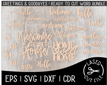 Ready to Cut Words Word Cut Files Greetings Welcome Goodbye Our Home Laser Cut File for Glowforge Epilog Projects Laser Cutting Download