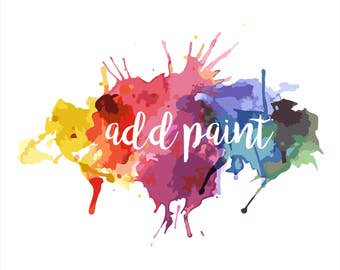Paint Add On, Add color, Paint my project, custom colors, painted cutout, paint option, custom painted words, custom painted name, colors