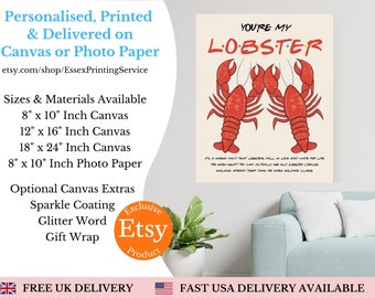 You're My Lobster Prints Wall Art Canvas | Lobster Print | Lobster Quote | Friends Quote | You're My Lobster Print | Valentines Gift